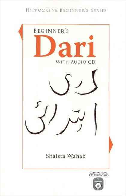 Beginner's Dari (Persian) By Wahab, Shaista